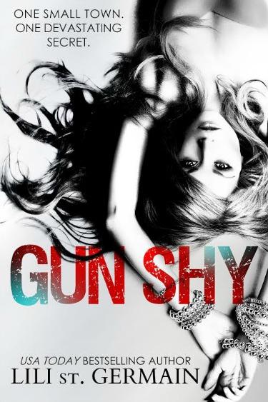 Cover Reveal: Gun Shy by Lili St Germain