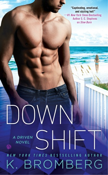 Cover Reveal: Down Shift (Driven #8) by K. Bromberg