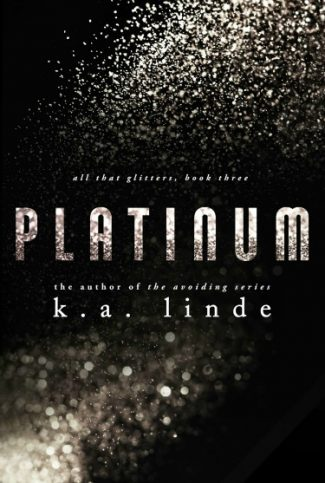 Release Day Blitz + Giveaway: Platinum (All that Glitters #3) by KA Linde