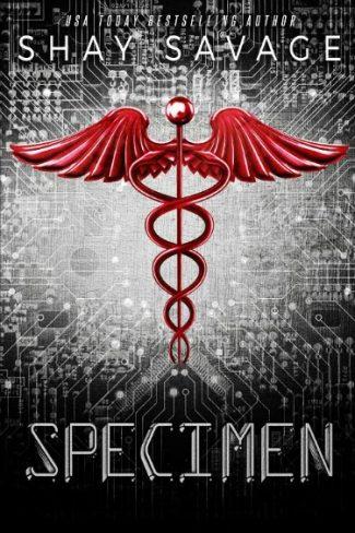 Excerpt Reveal: Specimen by Shay Savage