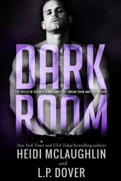 Promo + Giveaway: Dark Room (Society X #1) by Heidi McLaughlin & LP Dover