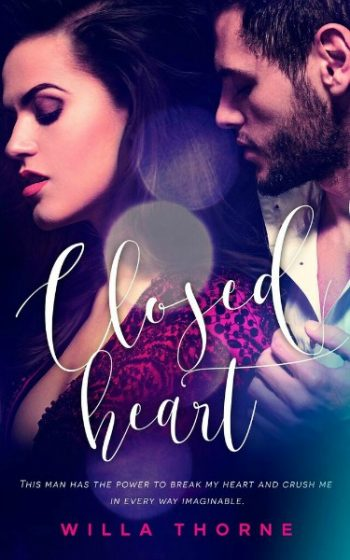 Release Day Blitz + Giveaway: Closed Heart by Willa Thorne