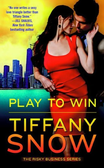 Release Day Blitz + Giveaway: Play to Win (Risky Business #3)  by Tiffany Snow