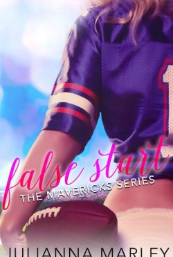 Cover Reveal + Giveaway: False Start (The Mavericks #1) by Julianna Marley