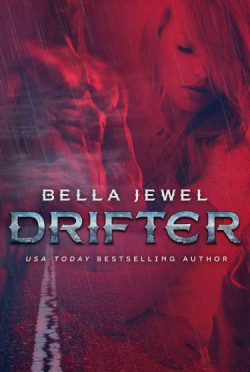 Release Day Blitz + Giveaway: Drifter (MC Sinners Next Generation #2) by Bella Jewel