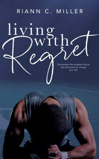 Cover Reveal + Giveaway: Living With Regret by Riann C Miller