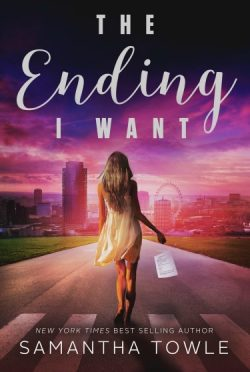 Cover Reveal: The Ending I Want by Samantha Towle