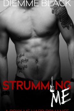 Cover Reveal: Strumming Me by Diemme Black