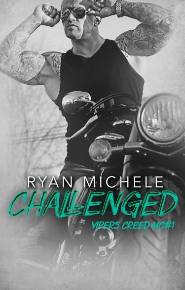 Release Day Review: Challenged (Vipers Creed MC #1) by Ryan Michele
