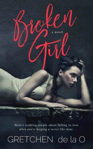 Cover Reveal: Broken Girl by Gretchen de la O