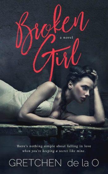 Cover Reveal: Broken Girl by Gretchen de la O