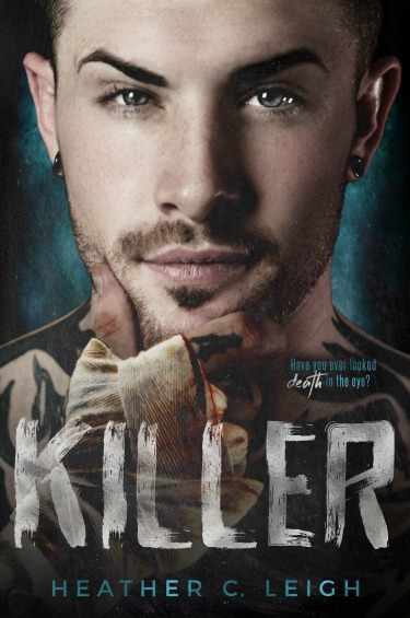 Excerpt Reveal + Giveaway: Killer by Heather C Leigh