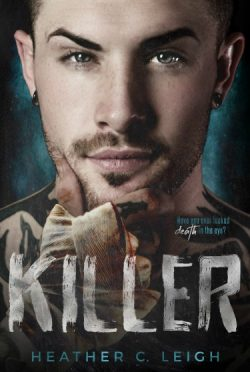 Cover Bonanza + Giveaway: Killer by Heather C Leigh