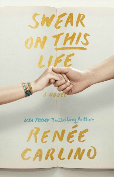 Cover Reveal: Swear on This Life by Renee Carlino