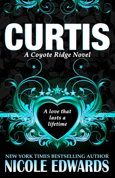 Pre-Order Blitz: Curtis (Coyote Ridge #1) by Nicole Edwards