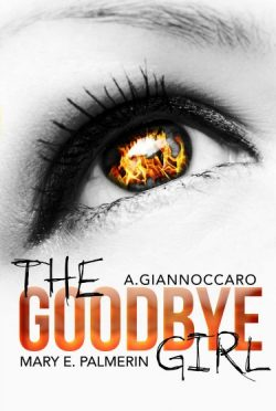 Cover Reveal: The Goodbye Girl (Red Market #2) by Mary E Palmerin & A Giannoccaro