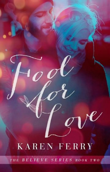 Cover Reveal: Fool For Love (Believe #2) by Karen Ferry