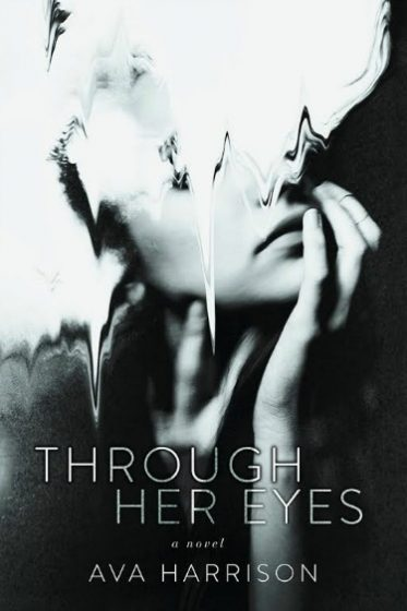 Excerpt Reveal: Through Her Eyes by Ava Harrison