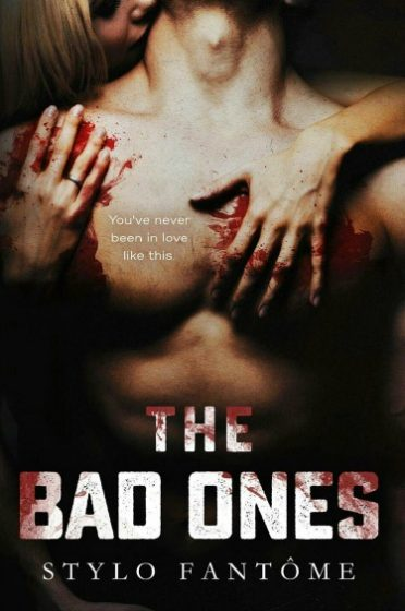 Cover Reveal: The Bad Ones by Stylo Fantome