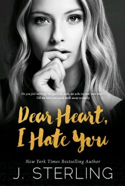 Cover Reveal: Dear Heart, I Hate You by J Sterling
