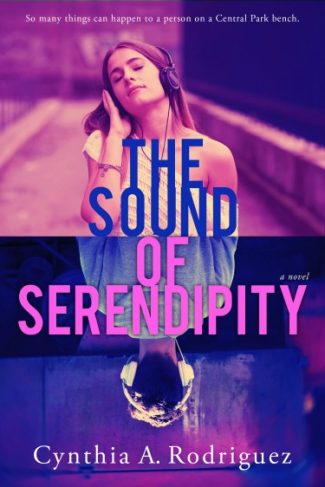 Cover Reveal: The Sound of Serendipity by Cynthia A Rodriguez