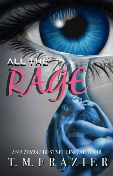 Cover Reveal: All the Rage by TM Frazier
