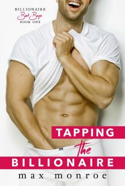 Cover Reveal + Giveaway: Tapping the Billionaire (Billionaire Bad Boys #1) by Max Monroe