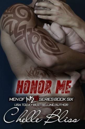 Cover Reveal + Giveaway: Honor Me (Men of Inked #6) by Chelle Bliss