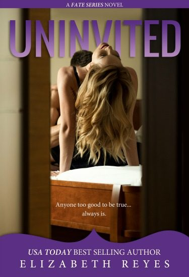 Cover Reveal: Uninvited (Fate #7) by Elizabeth Reyes