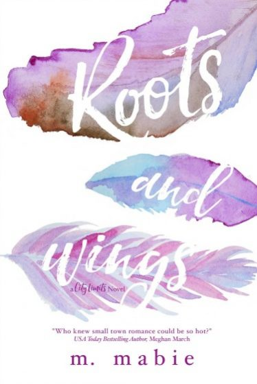 Cover Reveal: Roots and Wings (City Limits #1) by M. Mabie