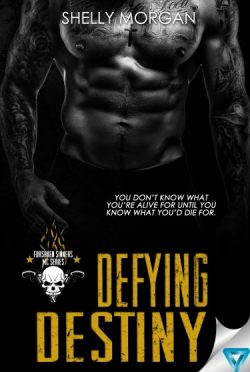 Cover Reveal: Defying Destiny (Forsaken Sinners MC #2) by Shelly Morgan