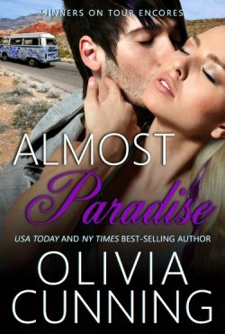 Surprise Release: Almost Paradise (Sinners on Tour #9) by Olivia Cunning