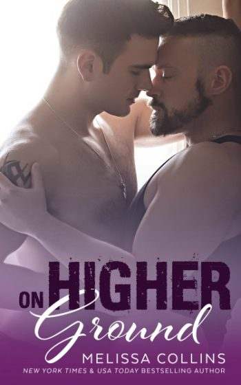 Cover Reveal: On Higher Ground (Ground #2) by Melissa Collins