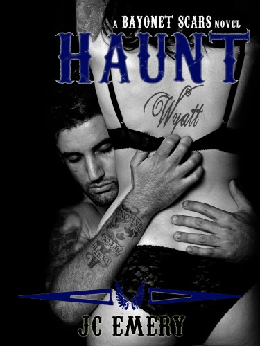 Cover Reveal: Haunt (Bayonet Scars #6) by JC Emery