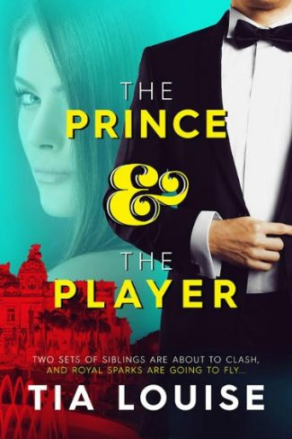 Cover Reveal: The Prince & The Player by Tia Louise