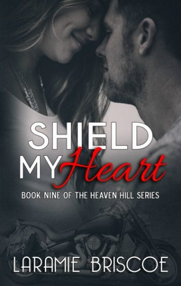 Cover Reveal: Shield My Heart (Heaven Hill #9)  by Laramie Briscoe
