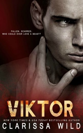 Cover Reveal + Giveaway: Viktor by Clarissa Wild