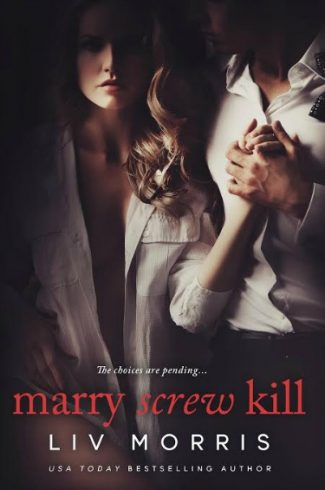 Cover Reveal: Marry Screw Kill by Liv Morris