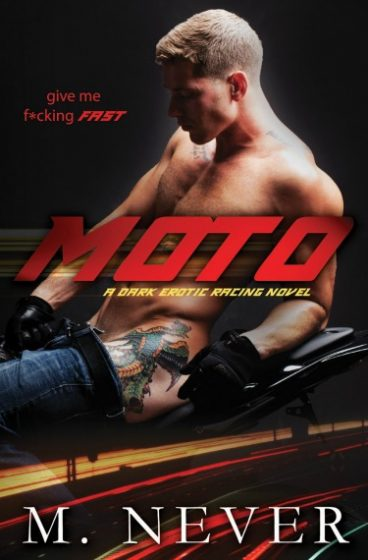 Release Day Blitz + Giveaway: Moto by M Never
