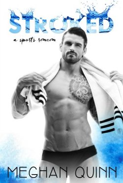 Cover Reveal: Stroked by Meghan Quinn