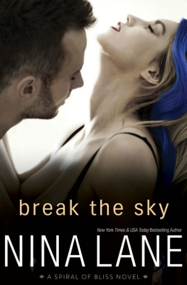 Cover Re-Reveal + Giveaway: Break the Sky by Nina Lane