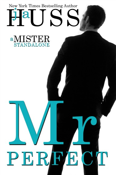 Cover Reveal + Giveaway: Mr Perfect (Mister #1) by JA Huss
