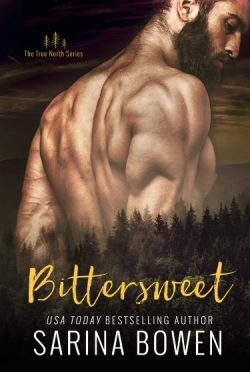 Cover Reveal: Bittersweet (True North #1) by Sarina Bowen
