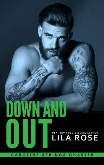 Cover Reveal: Down & Out (Caroline Springs Charter MC #3) by Lila Rose