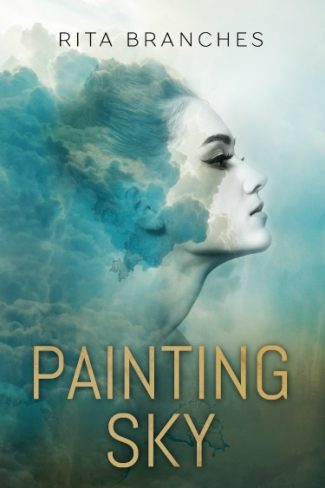 Release Day Blitz +  Giveaway: Painting Sky by Rita Branches