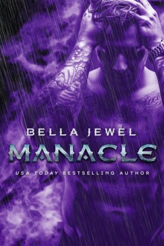 Cover Reveal: Manacle (MC Sinners Next Generation #3) by Bella Jewel