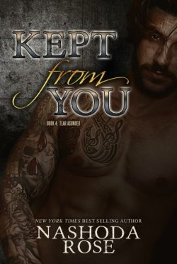 Cover Reveal: Kept from You + Giveaway (Tear Asunder #4) by Nashoda Rose