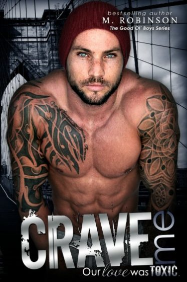 Cover Reveal: Crave Me (The Good Ol' Boys #4) by M Robinson