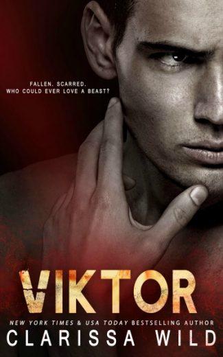 Release Day Blitz + Giveaway: Viktor by Clarissa Wild