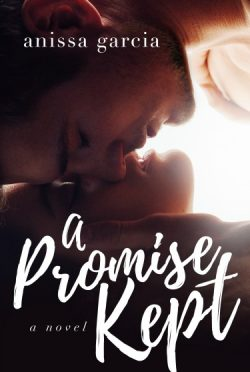 Cover Reveal + Giveaway: A Promise Kept by Anissa Garcia
